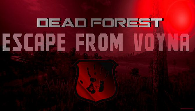 ESCAPE FROM VOYNA Dead Forest Trainer Free Download